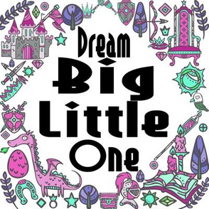 "8"" Dream Big Little One"