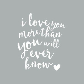 "8"" Quilt block - I love you more than you will ever know."