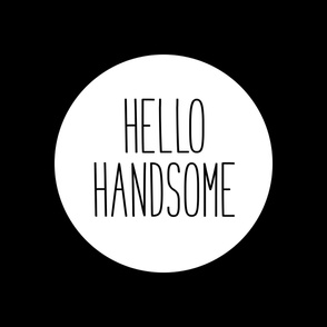 hello handsome 1yd horizontal