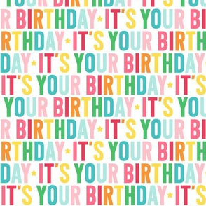 it's your birthday rainbow UPPERcase