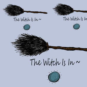 The Witch Is In broomstick full moon witches