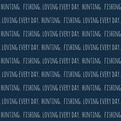 Hunting. Fishing. Loving Everyday // Mandy Navy