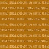 Hunting. Fishing. Loving Everyday // Burnt Orange