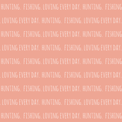 Hunting. Fishing. Loving Everyday // coral