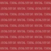 Hunting. Fishing. Loving Everyday //