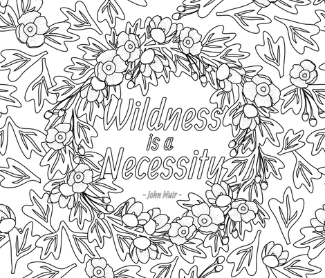 Wildness is a Necessity fabric by wildnotions on Spoonflower - custom fabric