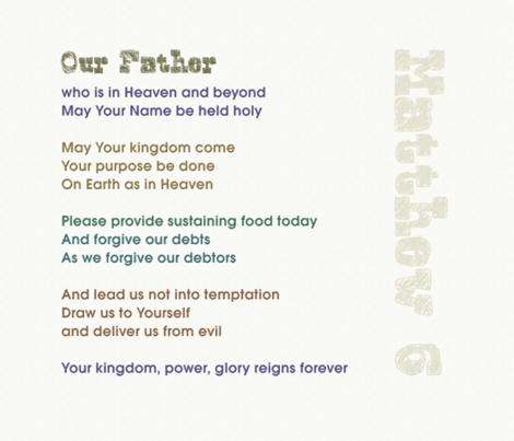 Lords Prayer - Our Father fabric by wren_leyland on Spoonflower - custom fabric