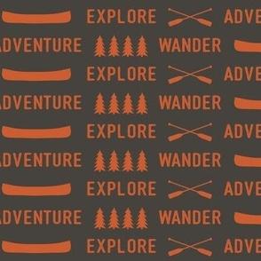 explore wander adventure -o & b