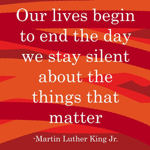 Our lives end silent that matter