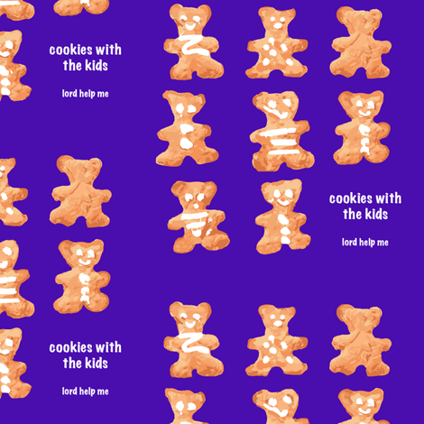 cookies with the kids, lord help me fabric by samantha_woodford on Spoonflower - custom fabric