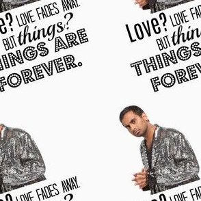 Things Are Forever