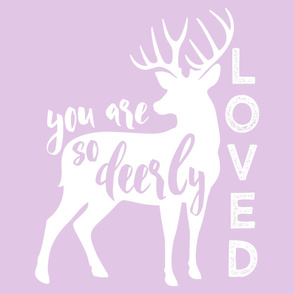"""27"""" layout - You are so deerly loved - C9"""