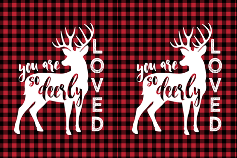 """27""""  layout - You are so deerly loved - buffalo plaid fabric by littlearrowdesign on Spoonflower - custom fabric"""
