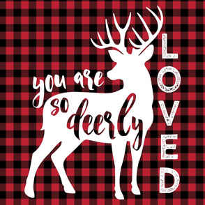 "27""  layout - You are so deerly loved - buffalo plaid"