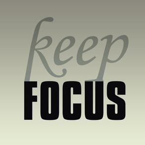 keep focus
