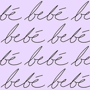 'Bebe' in Lavender // Large