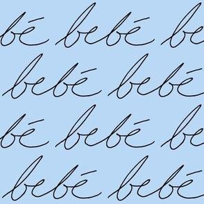 'Bebe' in Light Blue // Large