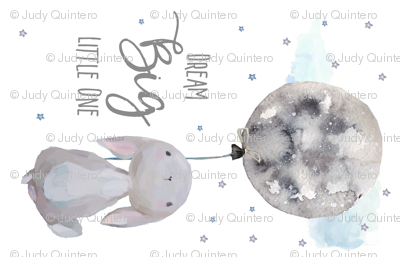 """7"""" Dream Big Little One  Bunny with Quote / 90 Degrees"""