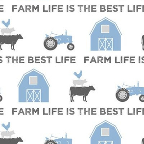 farm life is the best life - grey and  blue farm collection