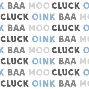 oink baa moo cluck - blue and grey