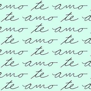 Te Amo // Cool Mint