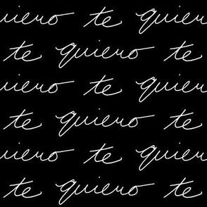 Te Quiero // Black