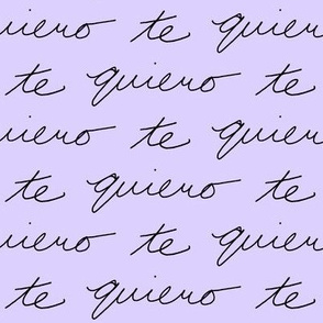 Te Quiero // Lavender