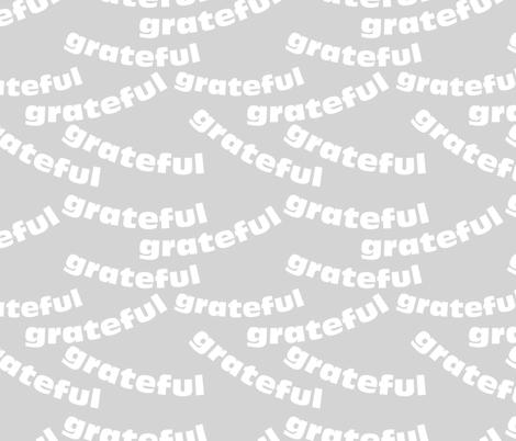 grateful fabric by wren_leyland on Spoonflower - custom fabric