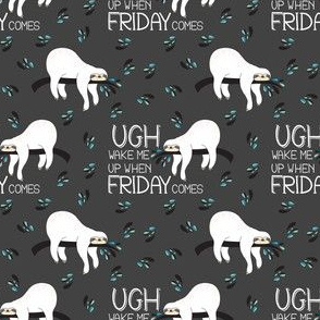"3"" Wake Me Up When Friday Comes - Grey"