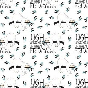 "3"" Wake Me Up When Friday Comes"