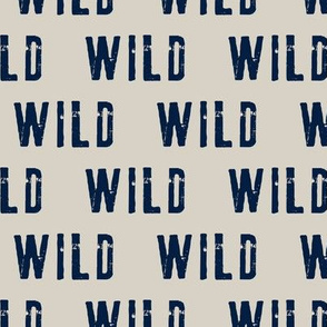WILD || typography tan and navy