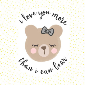"""18"""" square  - I love you more than I can bear - yellow and grey bow"""