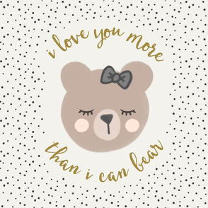 "18"" square  - I love you more than I can bear - cream with bow"
