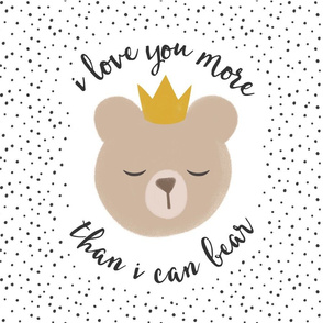 """18"""" square - I love you more than I can bear - crown - grey dots"""