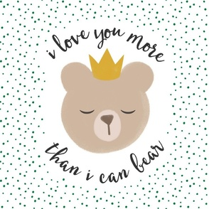 """18"""" square - I love you more than I can bear - crown - green dots"""