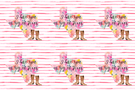 "I Love You As Big as Texas // 18"" fabric by hipkiddesigns on Spoonflower - custom fabric"