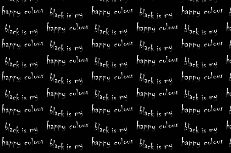 Black is my happy colour fabric by ladymoondesigns on Spoonflower - custom fabric
