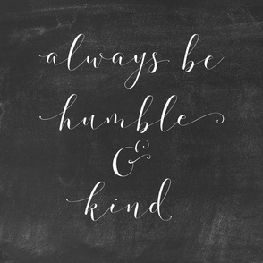 chalkboard humble and kind 18 inch pillow panel