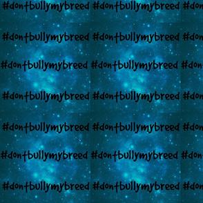 Dont Bully My Breed