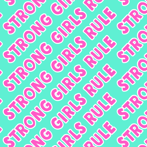 Strong girls rule  fabric by littlearrowdesign on Spoonflower - custom fabric
