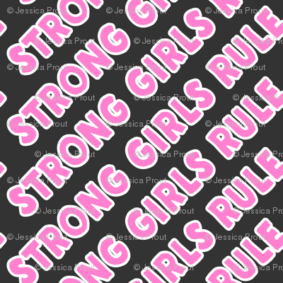 Strong girls rule  - pink and grey