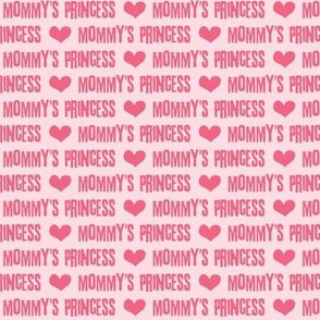 Mommy's Princess - pink on pink C18BS