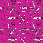 dead bod FQ pink