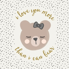 "27"" - I love you more than I can bear - cream with bow"