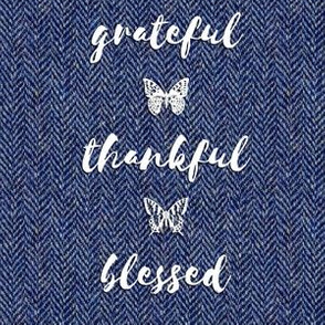 "grateful • thankful • blessed (6x9"" white on tweedy blue)"