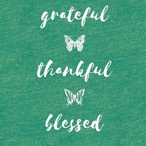 "grateful • thankful • blessed (6x9"" white on green-gold crayon texture)"