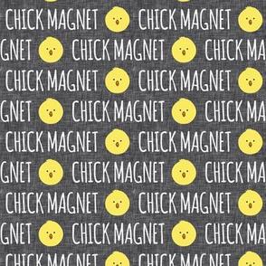 Chick Magnet - dark grey