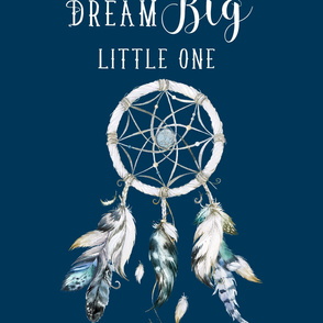 "28""x52"" inside a 42""x72"" space / Dream Big Little One /  hex code #002947"