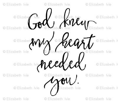 """God Knew My Heart Needed You // 42"""""""