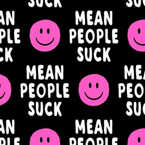 mean people suck - black and pink (vertical)